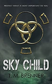Sky Child (Sky Child series Book 1) by [Brenner, T. M.]