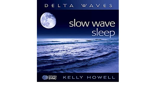 Slow Wave Sleep: Kelly Howell: Amazon.es: Música