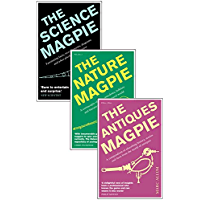 A Charm of Magpies: An ebook bundle of The Science Magpie, The Antiques Magpie and The Nature Magpie