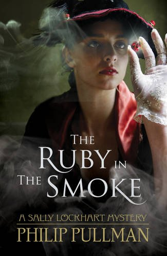The Ruby in the Smoke (Anglais) Broché – 2 février 2012 Philip Pullman Scholastic 1407130544 Interest age: from c 10 years