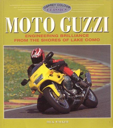 Moto Guzzi (Osprey Colour Classics)