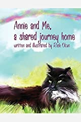 Annie and Me, A Shared Journey Home by Rich Okun (2015-06-10) Paperback