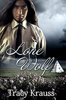 Lone Wolf (Wind Over Marshdale Book 2) by [Krauss, Tracy]