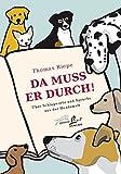 Da muss er durch!: Über Schlagworte und Sprüche aus der Hundewelt