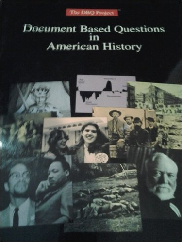 Document Based Questions in American History (The DBQ Project)