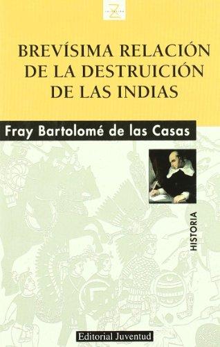 Descargar Libro Z Brevisima Relación De La Destruccion De Las Indias De Bartolome Bartolome De Las Casas