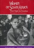 Women of South Africa : Their Fight for Freedom, , 0821219340