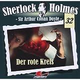 Sherlock Holmes, Vol. 32: Der rote Kreis