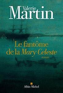 """Afficher """"Le fantôme de la """"Mary Celeste"""""""""""