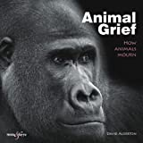 Animal Grief, David Alderton, 184584288X