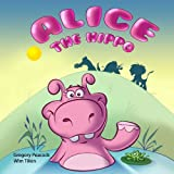 Alice the Hippo, Gregory Peacock, 1490913459