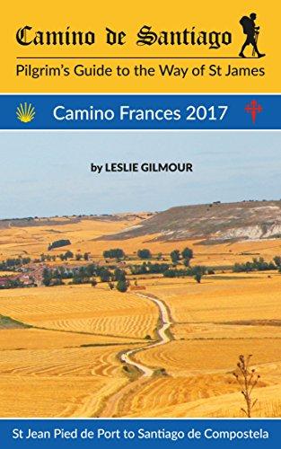 Amazon camino de santiago camino frances 2017 ebook leslie camino de santiago camino frances 2017 by gilmour leslie fandeluxe Images