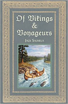 Of Vikings and Voyageurs