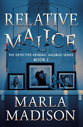 Book: Relative Malice by Marla Madison