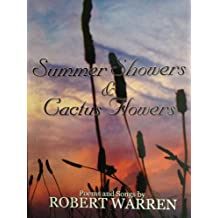 Summer Showers and Cactus Flowers