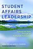 Student Affairs Leadership: Defining the Role Through an Ecological Framework