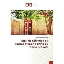 CINEMA AFRICAIN A PARTIR DU ROMAN NEO-ORAL
