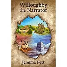 Willoughby the Narrator (The Princelings of the East Book 7)