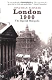 London 1900: the imperial metropolis by Jonathan Schneer front cover
