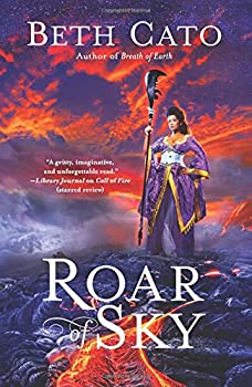 Roar of Sky by Beth Cato fantasy book reviews