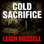Cold Sacrifice: DI Ian Peterson, Book 1 | Leigh Russell