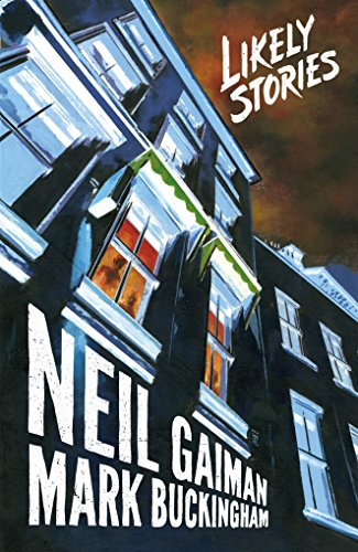 Neil Gaiman's Likely Stories