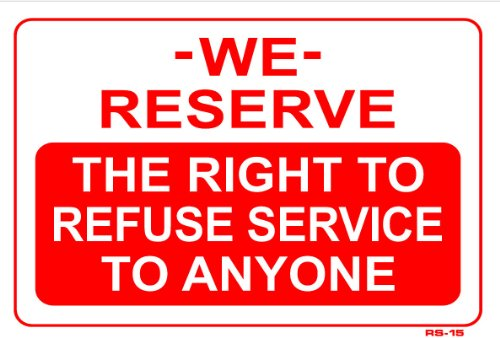 refuse service sign - 9