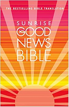 Good News Bible (Sunrise) by Collins (2009-03-05)