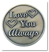 Love You Always and Forever 1 1/4 Inch Metal Pocket Token