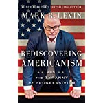 Mark R. Levin (Author)  (4) Release Date: June 27, 2017   28 used & new from $17.04
