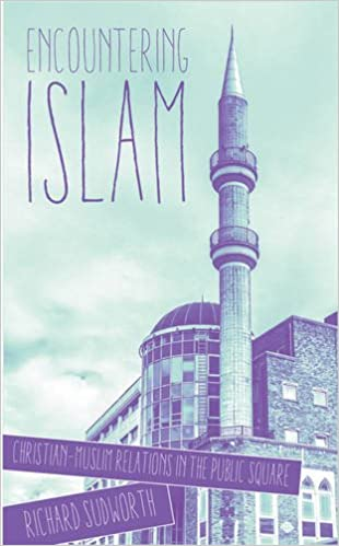 Book Encountering Islam: Christian-Muslim Relations in the Public Square