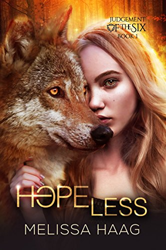Hope(less) (Judgement Of The Six Book 1) by [Haag, Melissa]