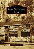 Zion National Park, Tiffany Taylor, 073855894X
