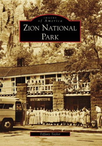 Zion National Park (Images of America: - And Co Tiffany Ca