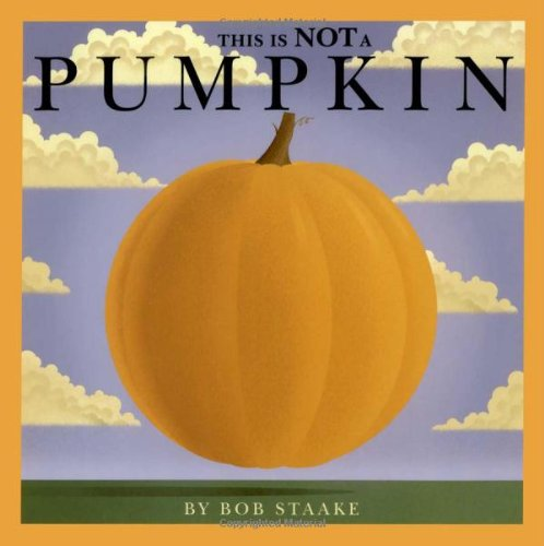 This Is NOT a Pumpkin -