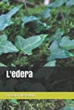 img - for L'edera (Italian Edition) book / textbook / text book