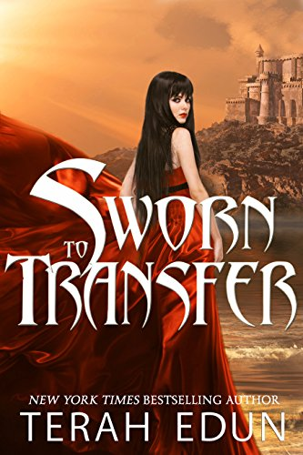 (Sworn To Transfer (Courtlight Book 2))