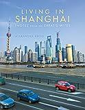 Living in Shanghai, Alexandra Khoo, 148340207X