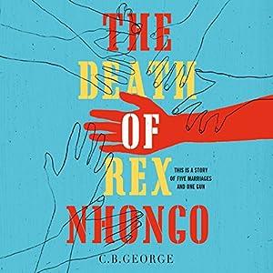 The Death of Rex Nhongo Audiobook