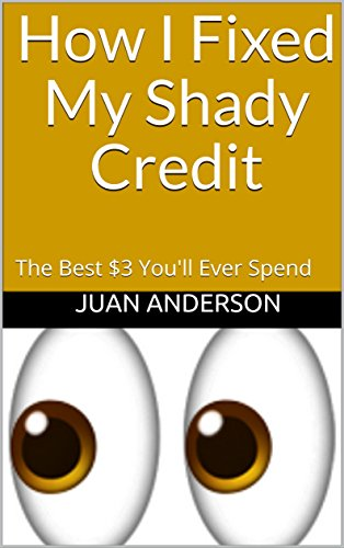 How I Fixed My Shady Credit: The Best $3 You'll Ever Spend