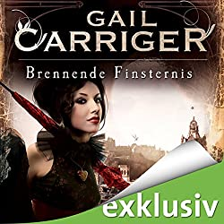Brennende Finsternis (Lady Alexia 2)