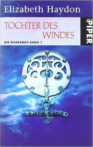 Elizabeth Haydon - Die Rhapsody Sage 1: Tochter des Windes