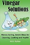 Vinegar Solutions, M. B. Ryther, 1475276052