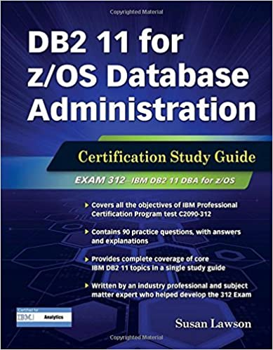 Book DB2 11 for z/OS Database Administration: Certification Study Guide (DB2 DBA Certification) by Susan Lawson (2016-07-15)