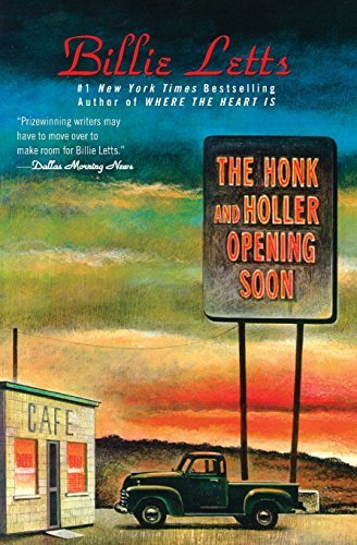The Honk and Holler Opening Soon by Billie Letts (1999-05-01)