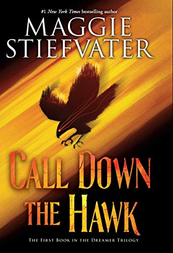 Book : Call Down The Hawk (the Dreamer Trilogy, Book 1) -...