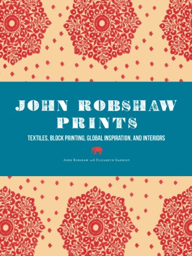 Digital Fabric Printing - John Robshaw Prints: Textiles, Block Printing, Global Inspiration, and Interiors