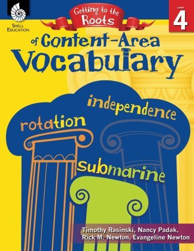 Getting to the Roots of ContentArea Vocabulary Level 4