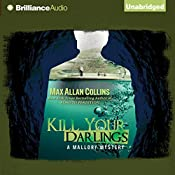 Kill Your Darlings: A Mallory Novel | Max Allan Collins