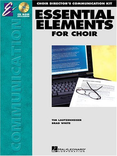 Essential Elements For Choir Director's Communication Kit Contains 32 Letters & CD-ROM